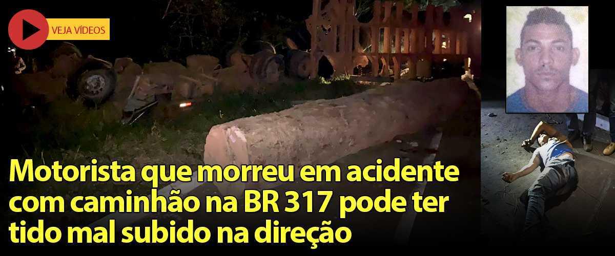 ACIDENTE FATAL BR 317