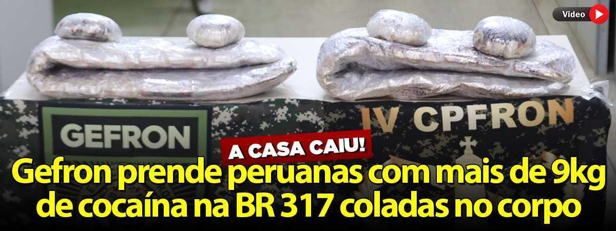 PERUANAS COM DROGAS PRESAS