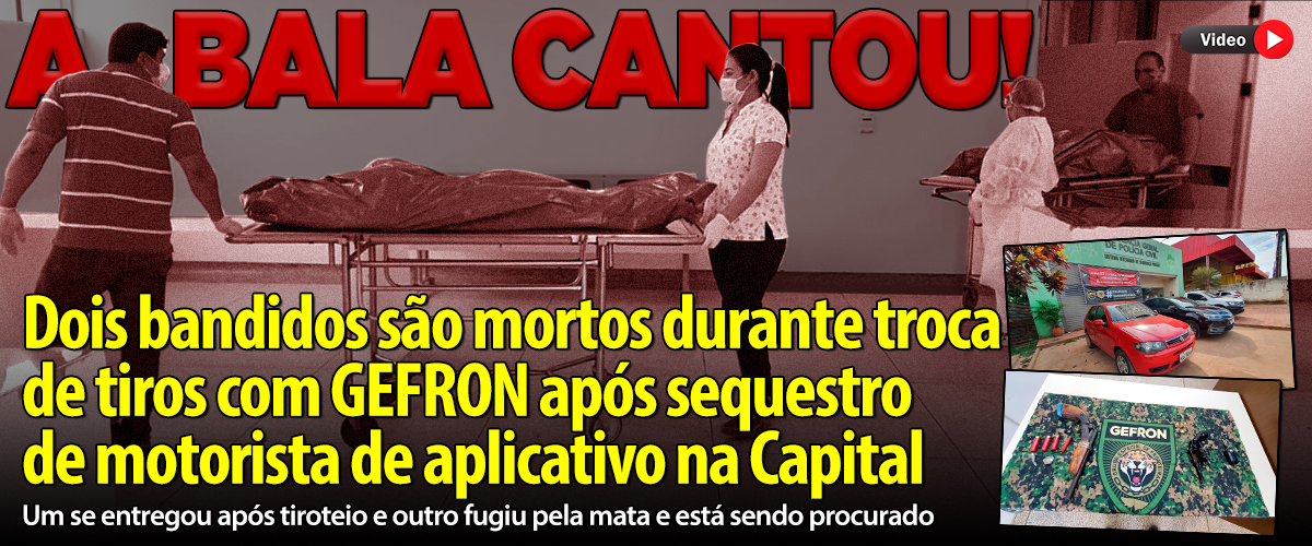 BANDIDOS MORTOS EPITACIOLANDIA